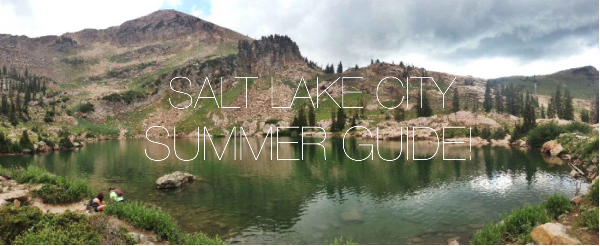 A Summer Guide to SLC